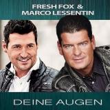 FRESH FOX & Marco Lessentin - Deine Augen (Maxi-CD)