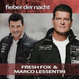 FRESH FOX & Marco Lessentin - Fieber der Nacht (Maxi-CD)